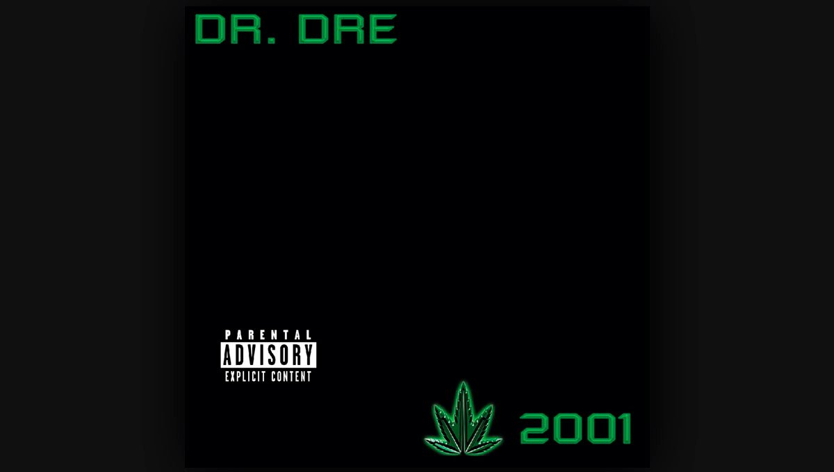 If there ever is a more stoner album than Dr. Dre's 2001 please give us a call.